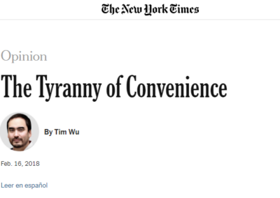 La tyrannie de la commodité – Tim Wu